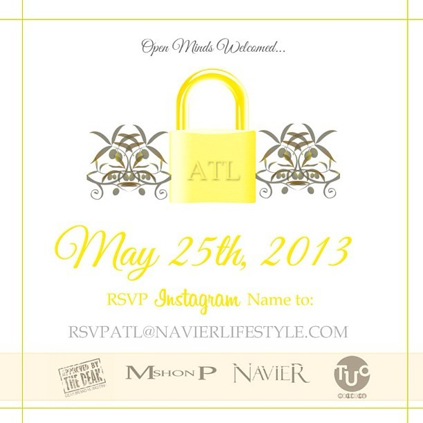 RSVP your Instagram name to rsvpatl@navierstyles.com for more details and location