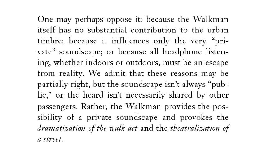 — Shuhei Hosokawa, The Walkman as Urban Strategy