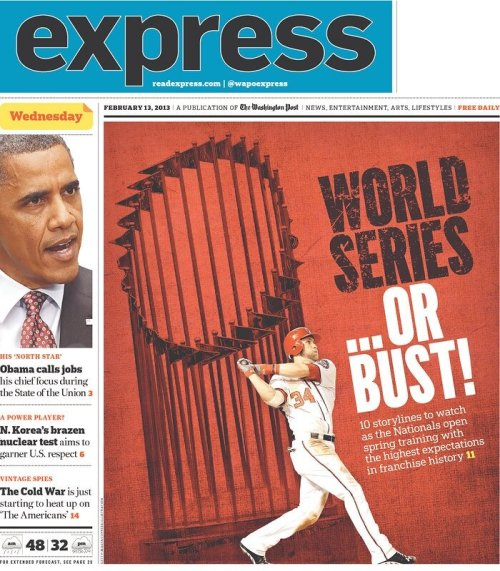"@jfdulac: No pressure, Nats. ""World Series .. Or Bust!"" WaPo Express declares."