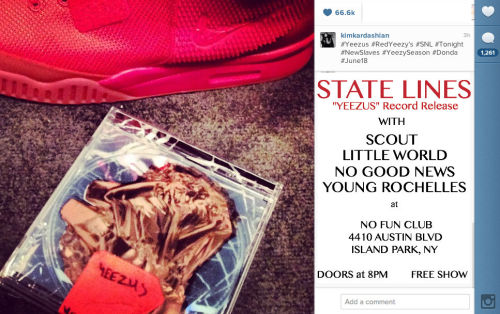"tomwerring:  LONG ISLAND!  STATE LINES ""YEEZUS"" RECORD RELEASE SHOW 5/24 @ THE NO FUN CLUB  CUM THRU  cum inside the no fun club we're gonna play a show"