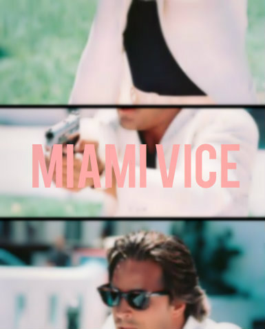 therandomfade:  Just edited - Miami Vice