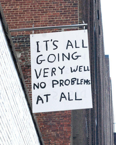 David Shrigley It's All Going Very…,  2010 Plexi and enamel paint  36 x 24 x 1/4 inches