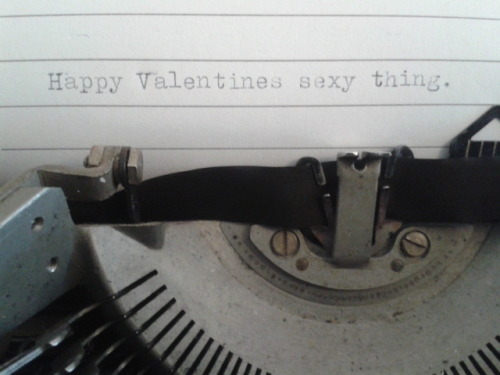 typeehypee:  Got a ribbon for my typewriter. Happy Valentine's all.