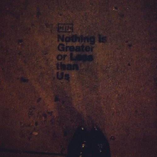 sarjane326:  Sidewalk talk #lastnight #sidewalk #art #mindful nothing is greater or less than us