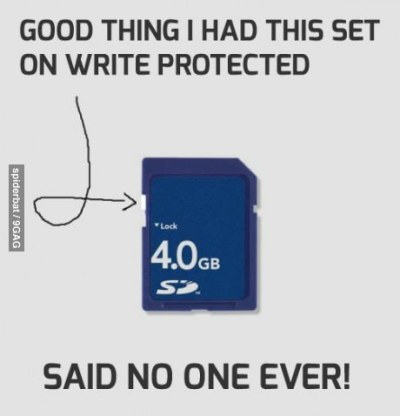 9gag:  Useless stuff   I actually use this, whenever I plug the SD to a PC to transfer pics from a cam. Just a precaution so stuff won't get erased, or so nothing suspicious would get written in.