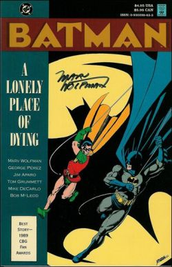 - A Lonely Place of Dying, TPB cover One of my all time favourite Batbooks. One that I am very happy to be in the posesion of. :)
