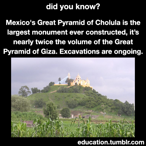 mexico history south america fact facts choula pryamid pryamids education now you know knowyoukno