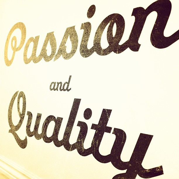 Passion and Quality #typography http://bit.ly/11654S0