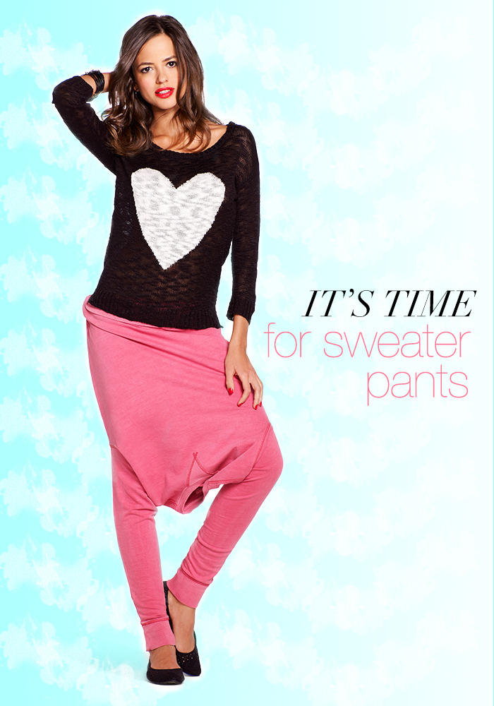 It's Time for Sweater Pants Don't put away the winter sweaters just yet: turn your style upside down with spring's latest sweater pants trend. own it now: heart sweater. flats. shop pink pullover in store.