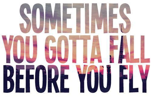 itcantgetmuchworsethanthis:  We all need to fall sometimes ;)