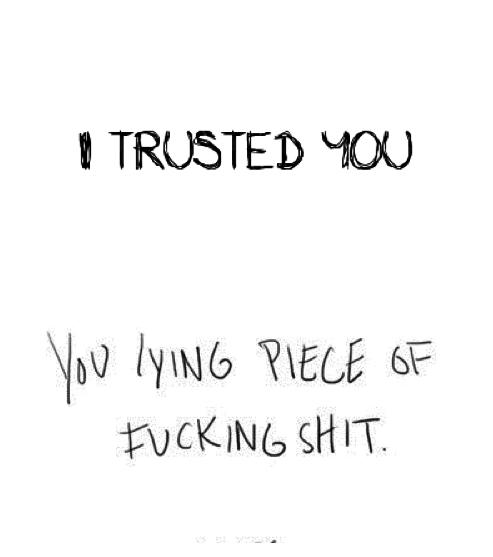 love quote sad pain lies trust heart broken feellng •