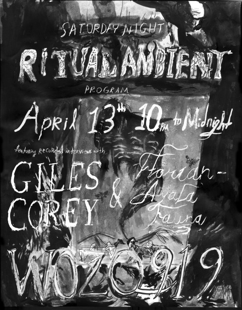 Flyer for this week's radio show. interviews with Giles Corey (about Deconstructionist) and Florian Ayala Fauna The images behind the text are drawn from the Giles Corey album cover and Florian's collages. WOZQ online streaming