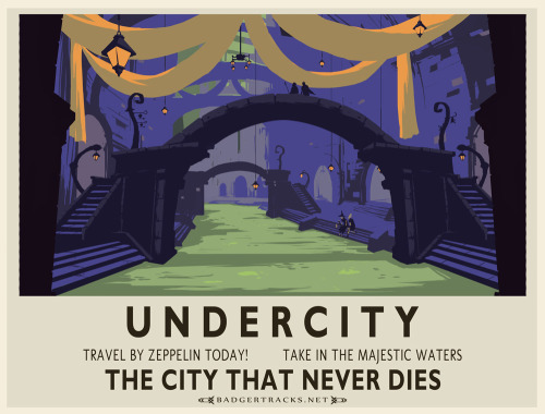 "moonlette:  barkentin:  ""Undercity in the style of a vintage rail poster""  I would frame this"
