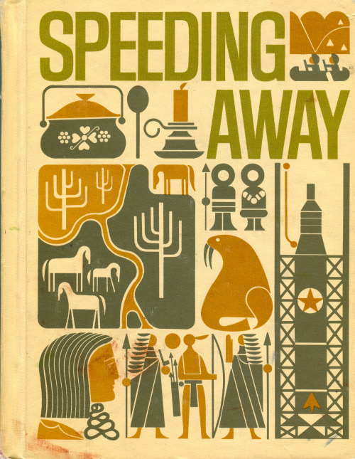Cover of Speeding Away, 1968. Design by Bradford/Cout Graphic Design.  Scott, Foresman and Co. Publishers.