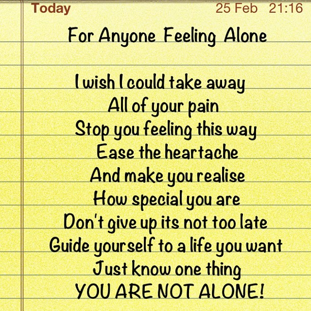 For anyone feeling alone! #You #Are #Not #Alone #Hope #Love #wardinators #Beliebers #BeadlesBabe