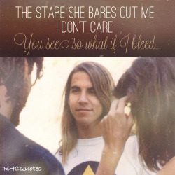 rhcquotes:  I could have lied