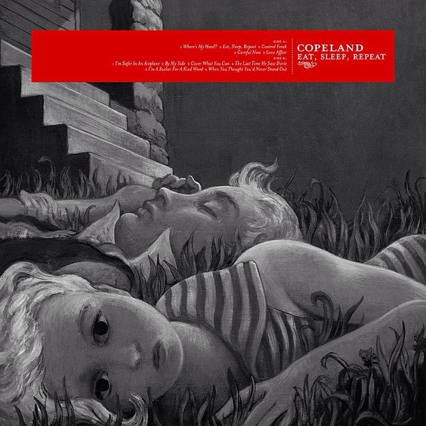 joemochas:  Copeland's Eat, Sleep, Repeat is coming to vinyl! Finally! #copeland #eatsleeprepeat  Pre-orders go up tomorrow here, the day we have all been waiting for has arrived :)