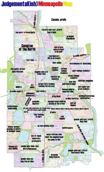 judgmentalmaps:  Minneapolis, MNby Sarah Burridge Sarah Burridge Copr. 2013. All Rights Reserved.