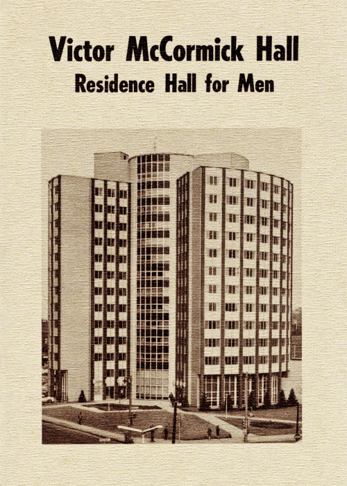 "45 years ago today:  Marquette University dedicated McCormick Hall — a ""residence hall for men"" — and hosted an open house on March 3, 1968. Students moved into the first six floors in September 1967 then the remaining six floors in January 1968. According to the dedication brochure (pictured), Marquette originally planned to build a twin residence tower directly behind McCormick. In 1990, McCormick became a co-ed residence hall.Source: Marquette University Archives"