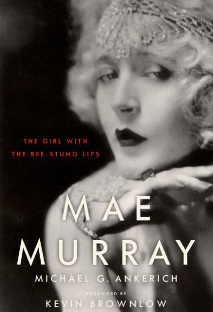 Journeys in Classic Film reviews Mae Murray: The Girl with the Bee-Stung LipsI am always elated and very appreciative when reviewers of my work take the time to ponder the…View Post