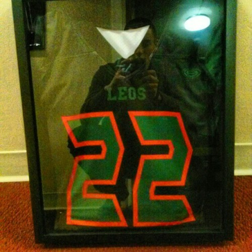 How many of your girlfriends went out and framed your Jersey for you??