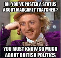 9gag:  Wonka on Thatcher