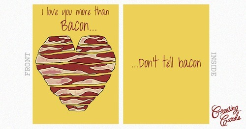 threadless:  Bacon Love by DonVagabond is up for scoring in our Greeting Cards Design Challenge! There are still 3 more days to submit your clever cards!