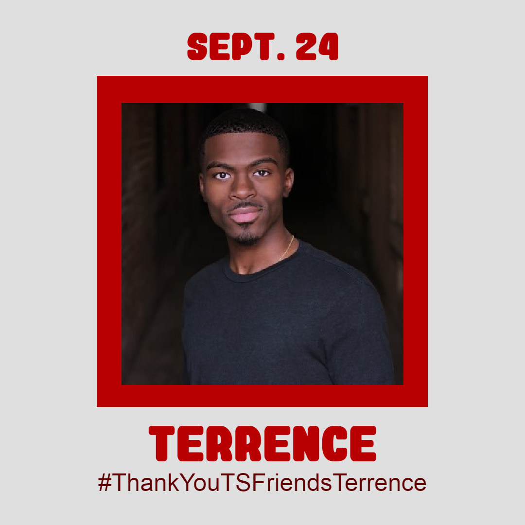 September 24 - Terrence Day 24 of #ThankYouTSFriends is dedicated to Terrence! Thank you for everything that you do, Terrence! Post your love and appreciation for Terrence using the tag #ThankYouTSFriendsTerrence! Click here to see the full line-up! @msft9 #ThankYouTSFriends#ThankYouTSFriendsTerrence#Terrence#ts terrence#thomas sanders#thomassanders#thatsthat24#ts#ts art#tsart#fander#fanders#ts fanart#tsfanart#thank you#sanders sides#sanderssides #thomas sanders and friends #ts friends#cartoon therapy