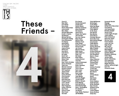 "Weekday Plans: This Gallery final show!!! ""These - Friends 4"" 5906 N. Figueroa St. Los Angeles, CA 90042."