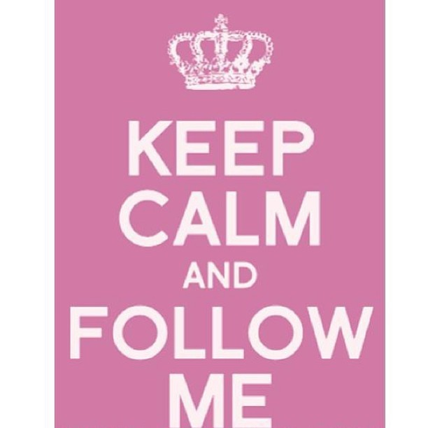 #keepcalm #followme #regram