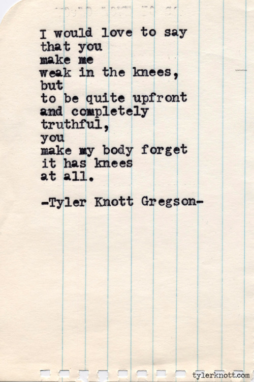 tylerknott:  Typewriter Series #421 by Tyler Knott Gregson  This is pretty damn accurate