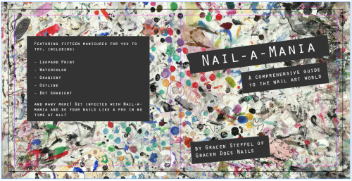 gracensteffel:  Sneak preview of the cover for my nail art book… Nail-a-Mania is gonna run wild on you!