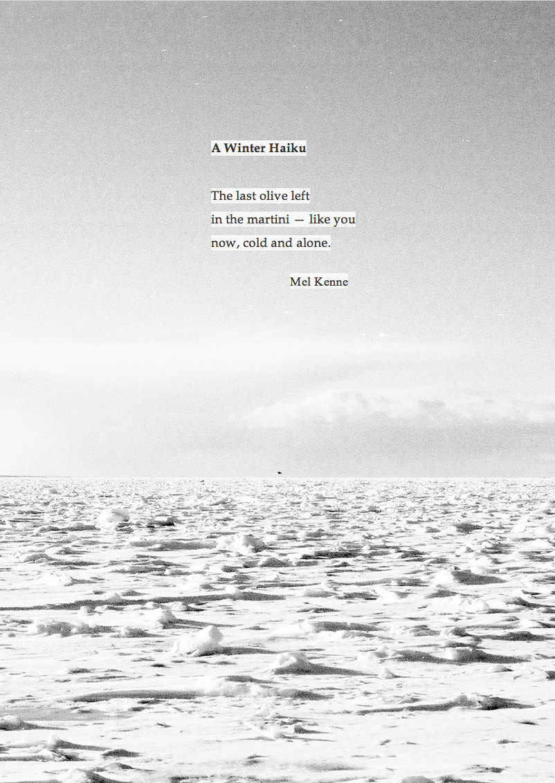 Winter Haiku A Haiku by Mel Kenne