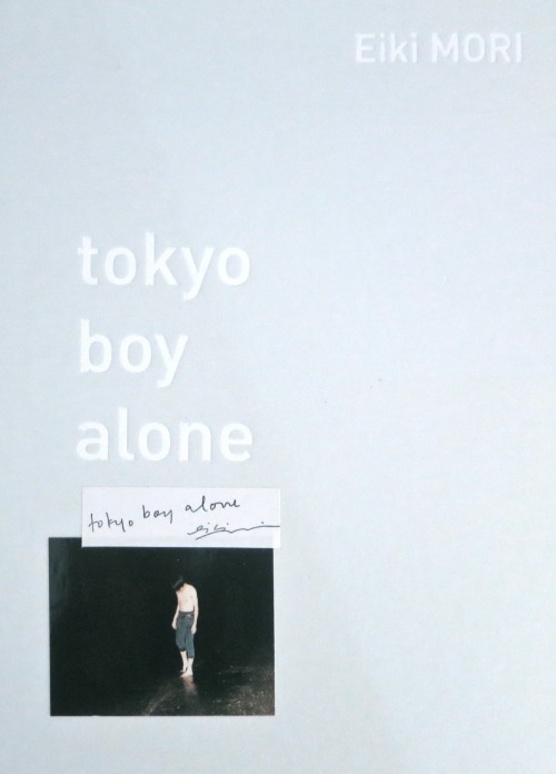 soft-focus-org:  The far-off and secret life of boys.  Tokyo Boy Alone by Eiki Mori http://www.soft-focus.org/2013/02/tokyo-boy-alone.html
