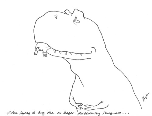 T-Rex Trying to hug the (no longer) Persevering Penguins… #TRexTrying #perseveringpenguins