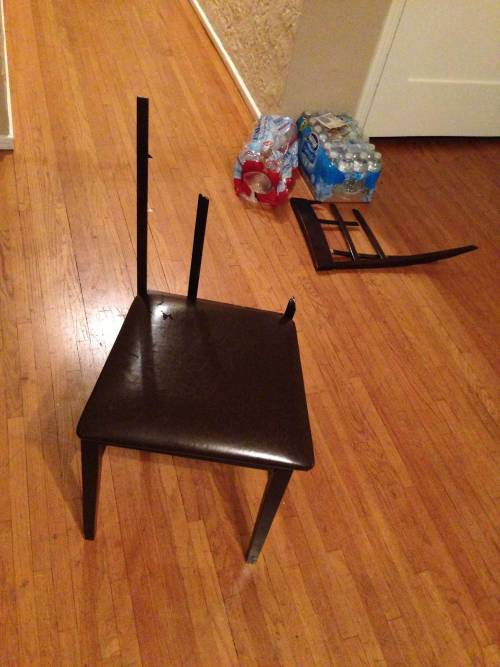 At a kickback- this happened. Sketchy as hell chairs.