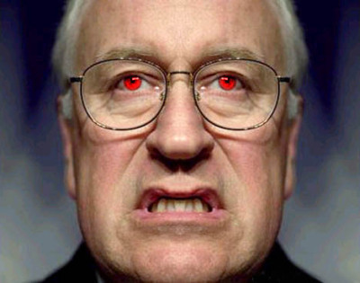 TODAY IN REPUBLICAN HISTORY - On this day in 1941, Dick Cheney was spawned from the unholy union of Satan and a jackal…