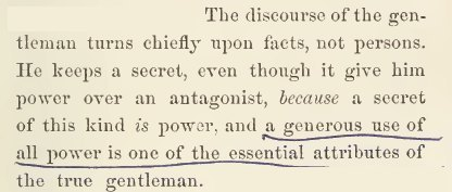 ~ The Character of The Gentleman, by Francis Lieber, 1864