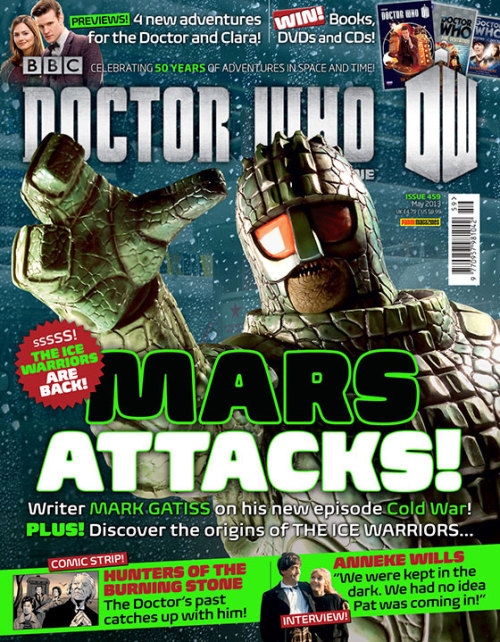 "Mark Gatiss on reviving the Ice Warriors   via DoctorWho.tv: The new issue of Doctor Who Magazine hits the shops next week (Thursday 4 April), and features full previews of next few episodes of Series 7 – and writer Mark Gatiss tells DWM how excited he was to bring back one of Doctor's Who's iconic monsters in Cold War: ""The Ice Warriors are back where they belong and I'm absolutely thrilled! Whilst absolutely respecting the source, the source has huge gaps in which you can invent. I was talking to a couple of members of the crew, and they had no idea the Ice Warriors were an old monster. It's very powerful. You don't need to know they first appeared in the 60s. ""I thought, 'Why don't we put the Ice Warriors on a sub?'"" Mark continues. ""And suddenly it all clicked! The submarine set is amazing. Fantastic! The moment it's all lit and full of steam, it's incredibly believable."" Doctor Who Magazine is available from all good newsagents, or you can subscribe here."