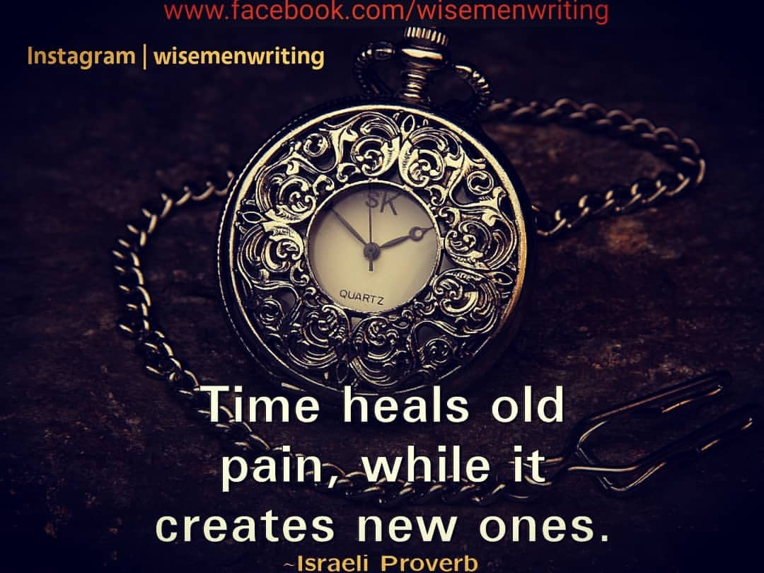 Time heals old pain, while it creates new ones. ~Israeli Proverb. Double tap to like Follow us for more @wisemenwriting @wisemenwriting @wisemenwriting Like. Tag. Share. Comment 📸 credits to owner (https://pixabay.com/) #proverbs #israeliproverb #jerusalem  #wisewords #wisewordsoftheday #encouragementquotes #wordsofwisdom #wordsofencouragement #wisemenwriting #day25 #hellofrom Jerusalem, Israel  #proverbios #inspirationalquotes #sharewithpride  #01252021 #motivationalquotes #inspirationalquotes #morningmotivation #proverbes #proverboftheday #proverbschallenge #lifequotes #lifequotesandsayings #lifequotesoftheday #quotesaboutlife #sadquotes #quotesaboutlifelessons #inspirationalquotesandsayings #motivationalthoughts  (at Jerusalim, Isreal)https://www.instagram.com/p/CKdlyH0HsdQ/?igshid=12dchka6ojp29 #proverbs#israeliproverb#jerusalem#wisewords#wisewordsoftheday#encouragementquotes#wordsofwisdom#wordsofencouragement#wisemenwriting#day25#hellofrom#proverbios#inspirationalquotes#sharewithpride#01252021#motivationalquotes#morningmotivation#proverbes#proverboftheday#proverbschallenge#lifequotes#lifequotesandsayings#lifequotesoftheday#quotesaboutlife#sadquotes#quotesaboutlifelessons#inspirationalquotesandsayings#motivationalthoughts