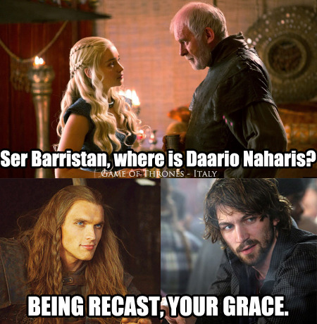 recasting meme | Tumblr Daario Naharis Recast Reason