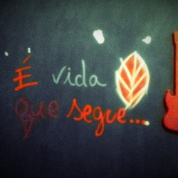 É vida que segue… 🍃 (at a casinha scracho)