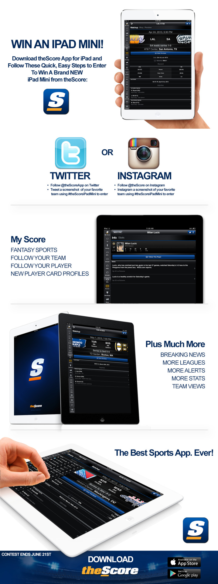 Win An iPad Mini! See Details Above! And you can download theScore here.