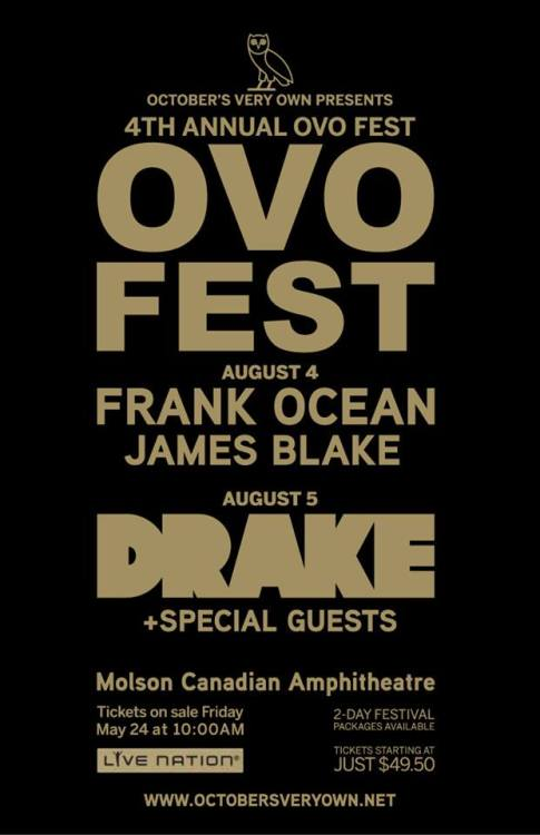 bestfanblog:  Drake, Frank Ocean, and James Blake  will be at OVO Fest this year!