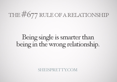 mystandards:  Sometimes being single is better than being in the wrong relationship!