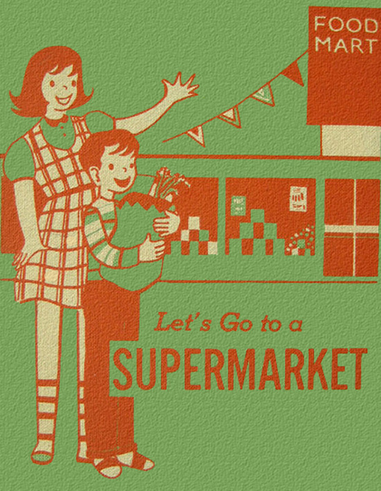 theniftyfifties:  'Let's Go to a Supermarket' - 1958 book cover  Sounds like torture to me