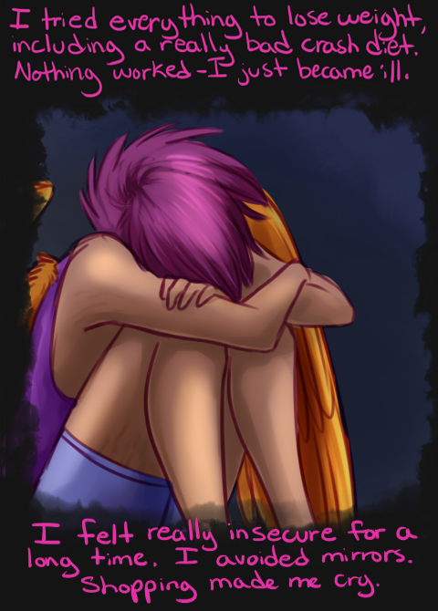 askhuman-scootaloo:  Maybe I carry my weight differently than some, maybe I'm so covered in stretch marks that I look like a tiger, and maybe I've got a bit of a belly. But you know what? Who really cares? Learn to accept yourself in your own skin - learn to look in a mirror and go 'dang I look cute', because honestly, when it comes down to it the only opinion that matters is your own. And when your opinion about yourself changes for the better, you'll find you feel a little better too. You're perfect just the way you are.
