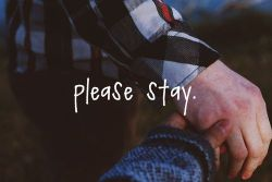 magicwishessparkles:  please stay. | via Tumblr on We Heart It - http://weheartit.com/entry/57320239/via/nadiasyahirah_