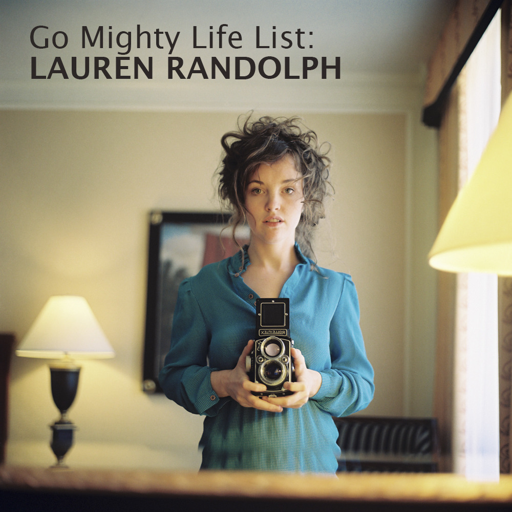 "gomighty:  Go Mighty's 31 Days of Inspiring Women, #10: Lauren Randolph Meet Lauren, a creative portrait photographer based out of Los Angeles, also known as ""Lauren Lemon."" She's inspired by vibrant characters and bold personalities - but whether it is a staged shoot or a candid moment, she always shoots from her colorful perspective of the world. In 2011 Randolph was named one of Photoboite's 30 Under 30 Women Photographers, and was on Mashable's list of the Top 15 Instagram Photographers. Her art has been published and exhibited internationally. We highly suggest following her adventures - she's ""laurenlemon"" on just about everything from Twitter to Flickr to Instagram. We couldn't wait to learn a bit more about Lauren and what's inspired her life and projects so far. Read her story and Life List below.  So, Lauren, what's your story? I was born and raised in Reno, Nevada, and didn't leave until I graduated college. I relocated to Los Angeles, where I'm still currently living and working as a fulltime freelancer.   I've always been inspired by my friends and surroundings. I feel that California, and the people here have been really great for me. I love living in a big city, but I've realized how important spending time outdoors is to me - everything from the beach, to the desert, camping, and hikes are just a short drive away. My parents always told me to do what I love, and that as long as I was happy - they were happy. I haven't always known I've wanted to be a photographer, but I've always been the person who carries a camera everywhere I go, and I've always been a big dreamer.  I studied Art and Photography in school, and began working for the various publications and freelance jobs I could find in Reno. I originally went to school for journalism, because I knew I wanted to work in advertising or for magazines. I soon realized that it was the art side of all that I was drawn to, and most specifically the pictures that made those ads and articles. Since moving to Los Angeles I've been fortunate enough to support myself fully off freelance jobs, I want to continue doing that - but with better and more work. There's still those dream jobs out there, and while I love the work I've done and am doing, I hope to always be reaching for higher.  Tell us a bit more about these ten goals from your life list. What's the inspiration behind the goals you chose? My life list is a little bit of the small things that would be good for me now, and important career goals to work towards.  Since I work from home, my personal surroundings are important for me. I'm also finally at that age where my body is telling me I really need to keep it active, so swimming and biking are going to become my new favorite pastimes. I am my happiest when I'm busy with projects, working on jobs, planning personal shoots. I can surely have a life outside of photography, but making pictures, and making a career out if it is my ultimate goal.   Any advice for others on how to stay motivated/focused on achieving their goals?  Don't compare yourself to others, but it's okay to use a little competitive motivation to your advantage. I understand that not all creatives are surrounded by a group of peers that they admire - but instead of getting down on yourself about the accomplishments of others, use it to inspire yourself to do better and keep working hard. I know that whenever I feel I'm in any sort of slump, if I just keep pushing through it I'll always come out on top with something to show for it.   Follow Lauren's journey through completing her Life List here.  Want to make a Life List of your own? Easy—join the Go Mighty community here.  (Photo by Lauren Randolph)  I had a great time creating my list, and I'm happy to get to share it too! Be sure to check out the rest of these inspiring ladies on the Go Mighty blog this month."