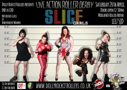 Tickets at http://dollyrockitrollers.bigcartel.com/product/slice-grrls-bout